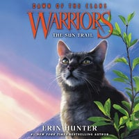 Warriors: Dawn of the Clans #1 – The Sun Trail - Erin Hunter