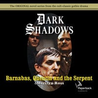 Barnabas, Quentin and the Serpent - Marilyn Ross