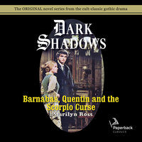 Barnabas, Quentin and the Scorpio Curse - Marilyn Ross
