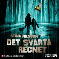 Det svarta regnet - Stina Nilsson