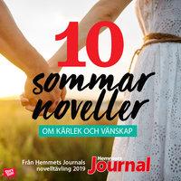 Svensk sommar – 10 härliga noveller om kärlek & vänskap - Hemmets Journal, Antologi