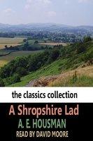 A Shropshire Lad - Alfred Edward Housman