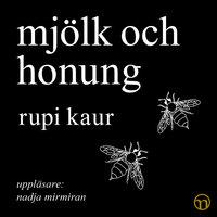 Mjölk och honung - Rupi Kaur