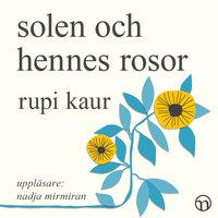 Solen och hennes rosor - Rupi Kaur