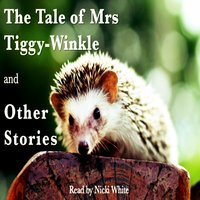 The Tale of Mrs Tiggy-Winkle and Other Stories - Beatrix Potter