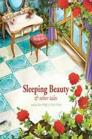 Sleeping Beauty and Other Tales - Charles Perrault, Rudyard Kipling, Beatrix Potter, Joseph Jacobs