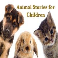 Animal Stories for Children - Rudyard Kipling, Johnny Gruelle, E. Nesbit, Beatrix Potter