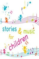 Stories and Music for Children - Aesop, Beatrix Potter, Hans Christian Andersen, Joseph Jacobs