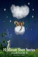 10 Minute Short Stories for Children - Beatrix Potter, Hans Christian Andersen, Joseph Jacobs