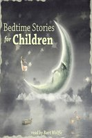 Bedtime Stories for Children - Charles Perrault, Brothers Grimm, Joseph Jacobs