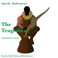 The Tragedies as Retold by E. Nesbit - E. Nesbit