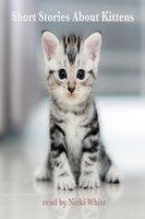 Short Stories About Kittens - E. Nesbit