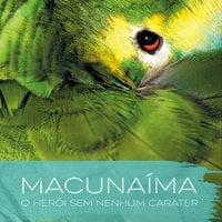 Macunaíma - Mário De Andrade