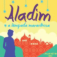 Aladim e a lâmpada maravilhosa - Carlos Heitor Cony