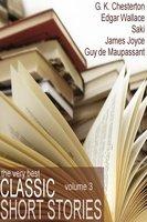 Classic Short Stories - Edgar Wallace, G.K. Chesterton, Saki