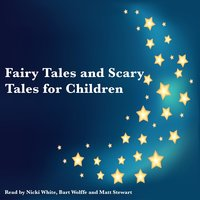 Fairy Tales and Scary Tales for Children - Brothers Grimm, Andrew Long, Edric Vredenberg