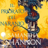 El priorato del naranjo - Samantha Sannon
