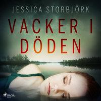Vacker i döden - Jessica Storbjörk
