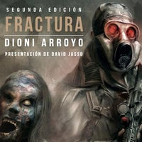 Fractura - Dioni Arroyo