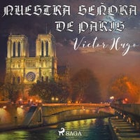 Nuestra señora de París - Victor Hugo
