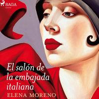 El salón de la embajada italiana - Elena Moreno Pérez