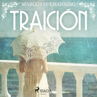 Traición - Margotte Channing