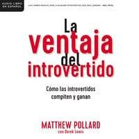 La ventaja del introvertido - Matthew Pollard