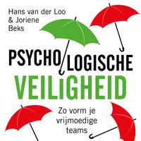 Psychologische veiligheid: Zo vorm je vrijmoedige teams