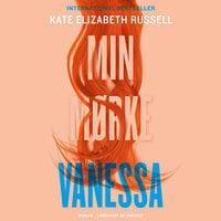 Min mørke Vanessa - Kate Elizabeth Russell