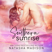 Southern Sunrise - Natasha Madison