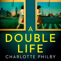 A Double Life - Charlotte Philby