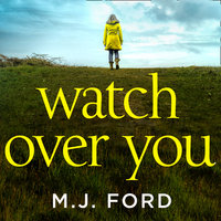 Watch Over You - M.J. Ford
