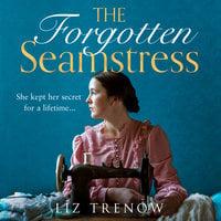 The Forgotten Seamstress - Liz Trenow