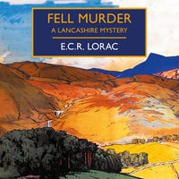 Fell Murder - E.C.R. Lorac