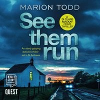 See Them Run: Detective Clare Mackay Book 1 - Marion Todd