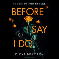 Before I Say I Do - Jane Collingwood, Vicki Bradley