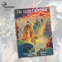 The Secret Kingdom - Otis Adelbert Kline, Allen S. Kline