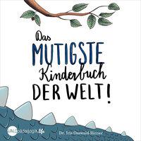Das mutigste Kinderhörbuch der Welt - Iris Osswald-Rinner