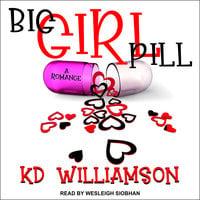 Big Girl Pill - KD Williamson