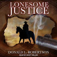 Lonesome Justice - Donald L. Robertson