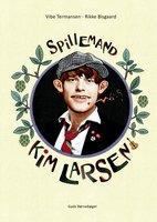 Spillemand – Kim Larsen - Vibe Termansen