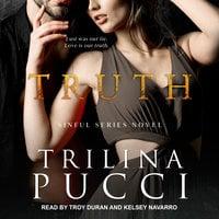 Truth - Trilina Pucci