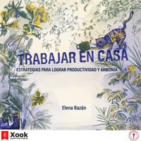 Trabajar en casa - Elena Bazán