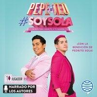 #Soysola - Pepe & Teo