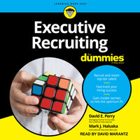 Executive Recruiting For Dummies - Mark J. Haluska, David E. Perry