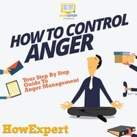 How To Control Anger - HowExpert