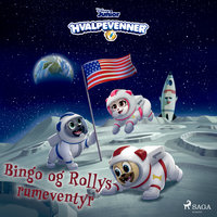 Hvalpevenner - Bingo og Rollys rumeventyr - Disney