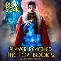 Player Reached the Top: Book 2 - Rick Scar