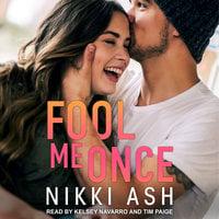 Fool Me Once - Nikki Ash