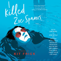 I Killed Zoe Spanos - Kit Frick